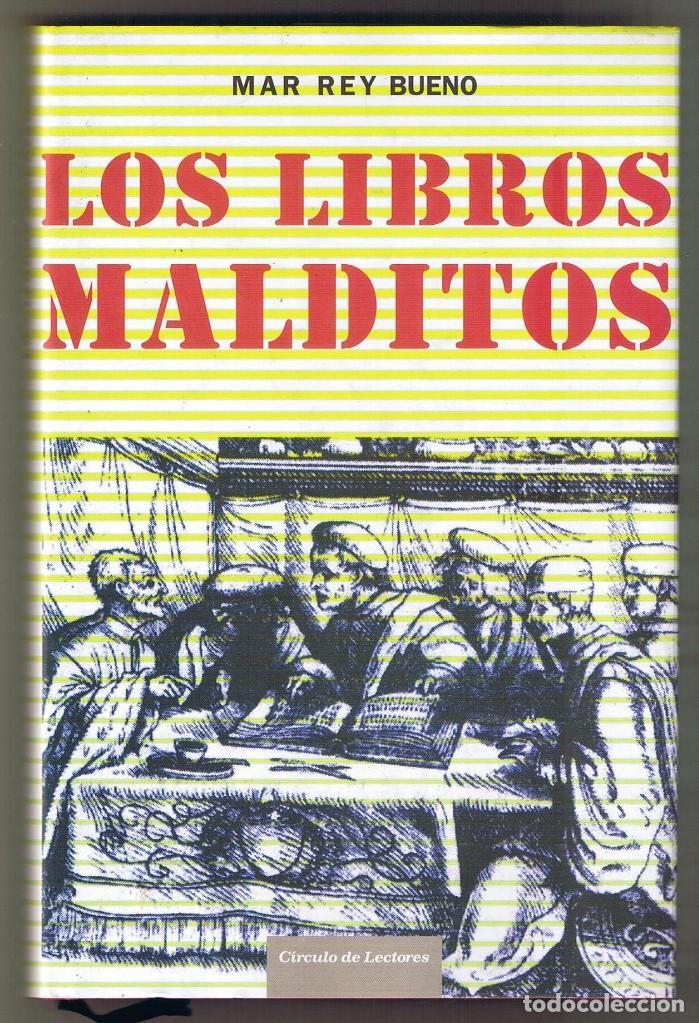 LOS LIBROS MALDITOS POR MAR REY BUENO TAPA DURA (Libros de Segunda Mano - Parapsicología y Esoterismo - Otros)
