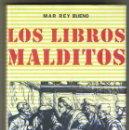 Libros de segunda mano: LIBROS MALDITOS DE MAR REY BUENO TAPA DURA . Lote 160597282
