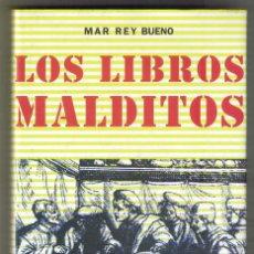 Libros de segunda mano: LOS LIBROS MALDITOS POR MAR REY BUENO TAPA DURA. Lote 160597282