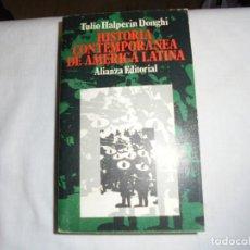 Libros de segunda mano: HISTORIA CONTEMPORANEA DE AMERICA LATINA.TULIO HALPERIN DONGHI.ALIANZA EDITORIAL 1969. Lote 179942885