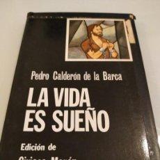 Libros de segunda mano: PEDRO CALDERÓN DE LA BARCA LA VIDA ES SUEÑO. Lote 160621102