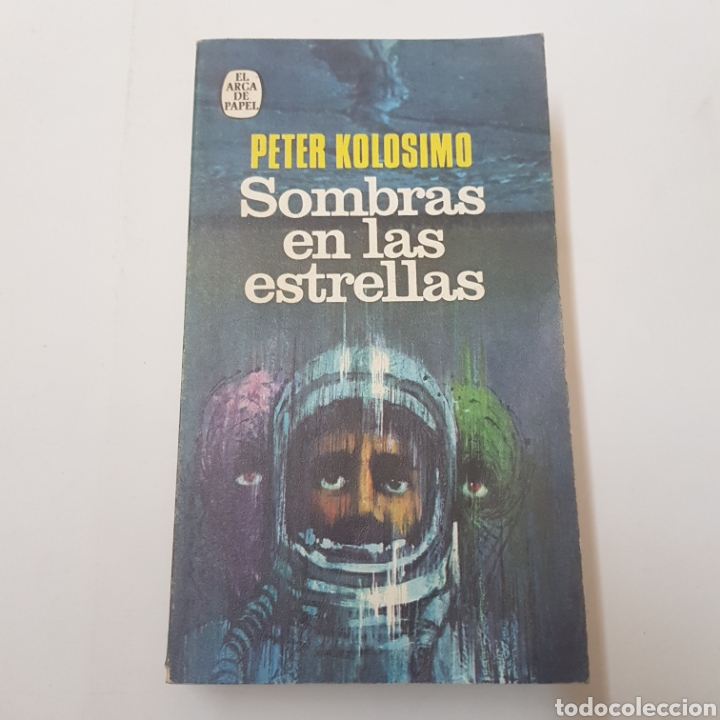 SOMBRAS EN LAS ESTRELLAS - PETER KOLOSIMO - TDK22 (Libros de Segunda Mano - Parapsicología y Esoterismo - Otros)