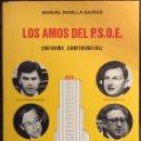 Libros de segunda mano: LOS AMOS DEL PSOE. MANUEL BONILLA SAURAS. ARCA DE LA ALIANZA CULTURAL. 1986. Lote 160645730