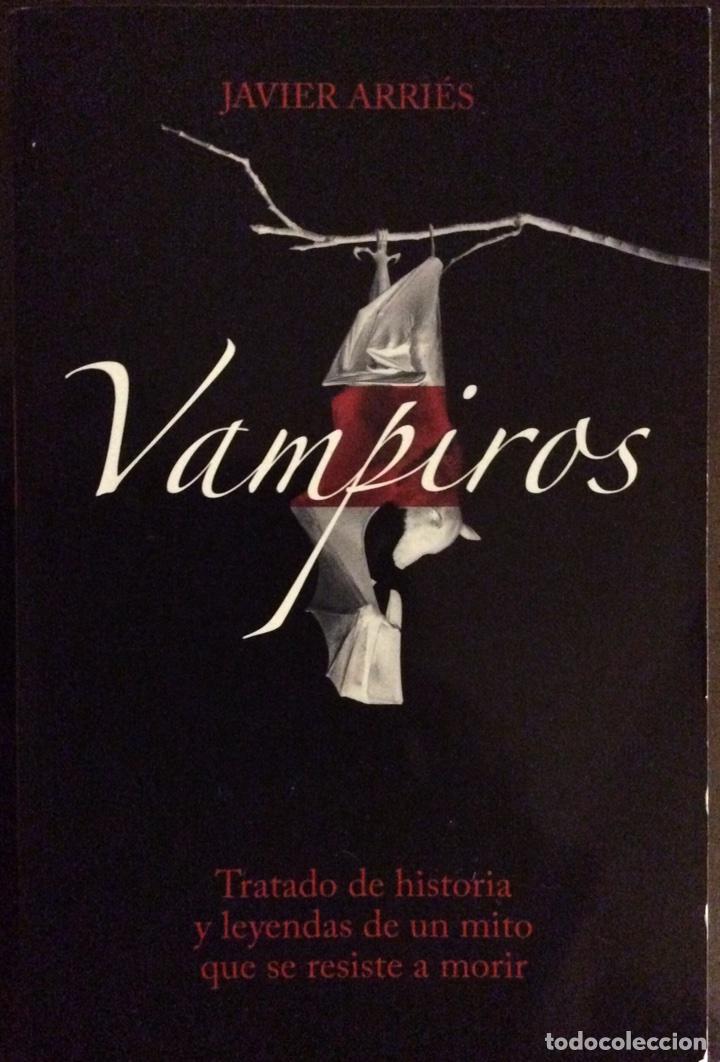 VAMPIROS BESTIARIO DE ULTRATUMBA. JAVIER ARRIÉS. PLANETA. 2007 (Libros de Segunda Mano - Historia - Otros)