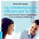 Libros de segunda mano: LA COMMUNICATION EFFICACE PAR LA PNL - LA PROGRAMMATION NEURO-LINGUISTIQUE - RENÉ DE LASSUS. Lote 160657626