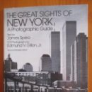 Libros de segunda mano: THE GREAT SIGH OF NEW YORK. A PHOTOGRAPHIC GUIDE. JAMES SPERO. 103 PHOTOS. EDMUND V. GILLON. Lote 160680498
