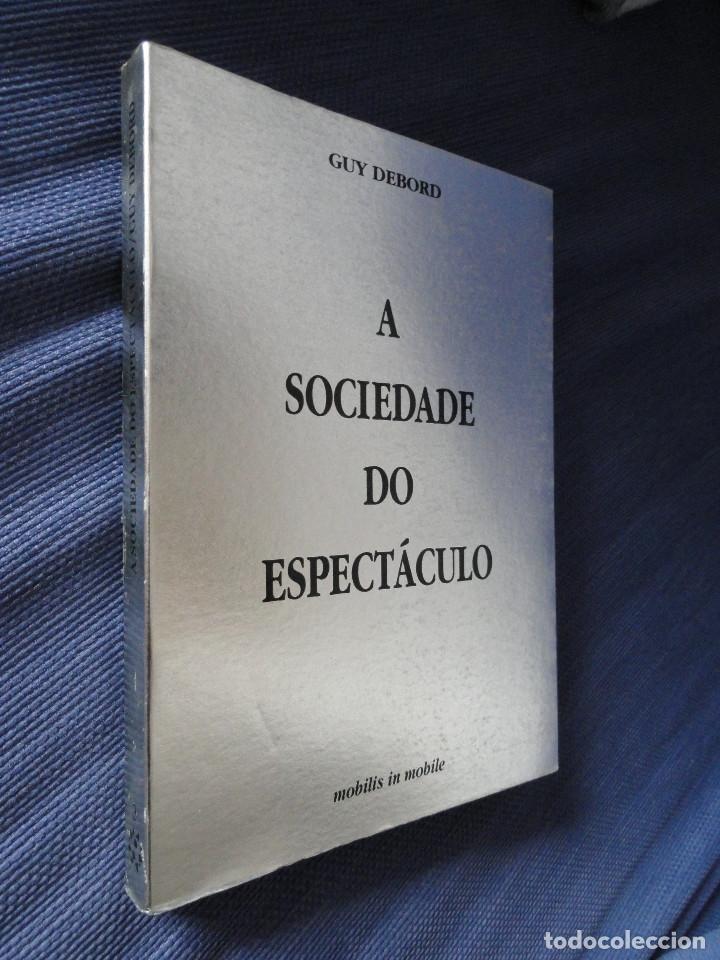 Libros de segunda mano: A SOCIEDADE DO ESPECTÁCULO, por GUY DEBORD. 2ª edição en português - Foto 2 - 10186094