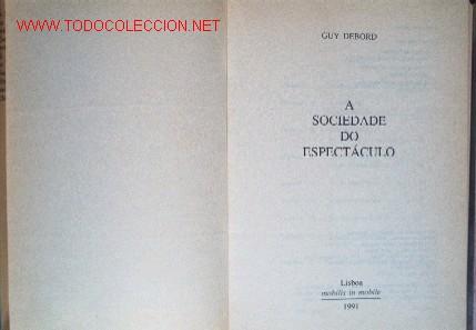 Libros de segunda mano: A SOCIEDADE DO ESPECTÁCULO, por GUY DEBORD. 2ª edição en português - Foto 6 - 10186094