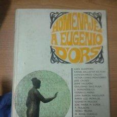 Libros de segunda mano: HOMENAJE A EUGENIO D'ORS. ED. NACIONAL, 1967. LITERATURA.. Lote 160710962
