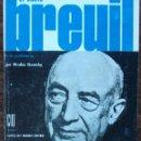 Libros de segunda mano: EL ABATE BREUIL Y LA PREHISTORIA. NICOLAS SKROTZKY. Lote 160730378