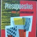 Libros de segunda mano: PRESUPUESTOS PARA LA CONSTRUCCION. F. ALVAREZ MARTINEZ.. Lote 160738522