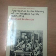 Libros de segunda mano: APPROACHES TO THE HISTORY OF THE WESTERN FAMILY, 1500-1914 (STUDIES IN ECONOMIC & SOCIAL HISTORY) MI. Lote 160753030