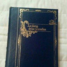 Libros de segunda mano: LA DAMA DE LAS CAMELIAS ALEJANDRO DUMAS. Lote 160756549