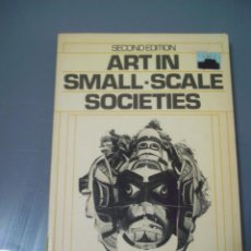 Libros de segunda mano: ART IN SMALL SCALE SOCIETIES- RICHARD L. ANDERSON. Lote 160820598