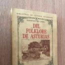 Libros de segunda mano: DEL FOLKLORE DE ASTURIAS. CONSTANTINO CABAL. BIBLIOTECA DE ASTURIANOS 1. EDITORIAL AUSEVA S.A. . Lote 160838526