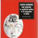 Libros de segunda mano: IRENE GARCÍA CHACÓN : LAS CARTAS ANIMADAS CON DIBUJOS (LA COMPLICIDAD ESTÉTICA DE LAS VANGUARDIAS.... Lote 160842942