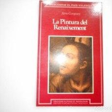 Libros de segunda mano: XIMO COMPANY LA PINTURA DEL RENAIXEMENT Y93605. Lote 160853782