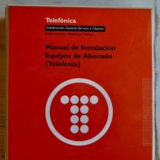 Libros de segunda mano: ANTIGUO Y COMPLETO MANUAL DE INSTALACIÓN EQUIPOS DE ABONADO (TELEFONÍA). TELEFÓNICA, 1992.. Lote 160875022