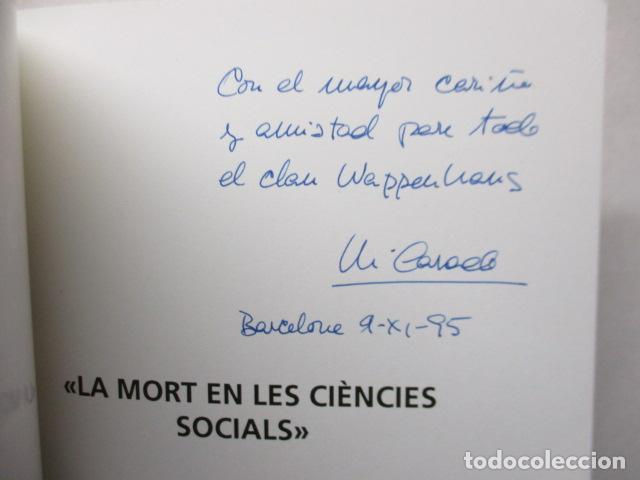 Libros de segunda mano: LA MORT EN LES CIENCIES SOCIALS (MARIA CASADO - GRACIELA SARRIBLE) CATALAN - MUY BUEN ESTADO - Foto 5 - 160892974