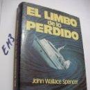 Libros de segunda mano: EL LIMBO DE LO PERDIDO - JOHN WALLACE. Lote 160923018