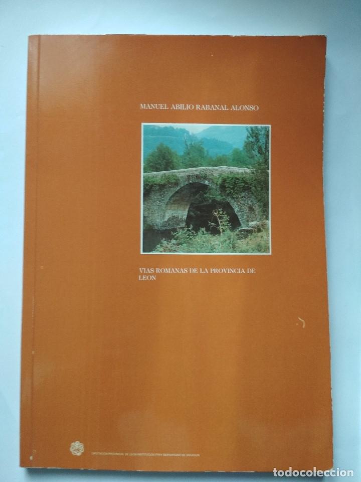 VIAS ROMANAS DE LA PROVINCIA DE LEON. MANUEL ABILIO RABANAL ALONSO. EDIC LANCIA 1988 (Libros de Segunda Mano - Historia - Otros)
