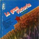 Libros de segunda mano: LIBRO - LA GRAN VICTORIA 1945 - VASILI RIABOV - 1980. Lote 160944890