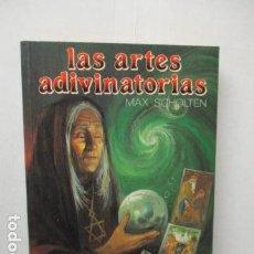 Livros em segunda mão: LAS ARTES ADIVINATORIAS (MAX SCHOLTEN) - MUY BUEN ESTADO.. Lote 160956306
