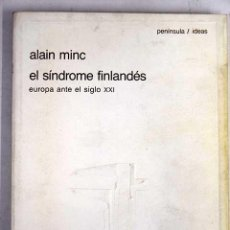 Libros de segunda mano: EL SINDROME FINLANDES -AUTOR: ALAIN MINC. Lote 160962562