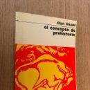 Libros de segunda mano: EL CONCEPTO DE PREHISTORIA. GLYN DANIEL. Lote 160965266