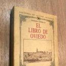 Libros de segunda mano: EL LIBRO DE OVIEDO FERMÍN CANELLA SECADES DE EDITORIAL AUSEVA EN GIJÓN 1990. Lote 160967474