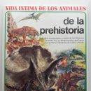 Libros de segunda mano: VIDA INTIMA DE LOS ANIMALES DE LA PREHISTORIA Nº 1 - AURIGA / CIENCIA - 1990. Lote 160979014