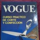 Libros de segunda mano: CURSO PRÁCTICO DE CORTE Y CONFECCIÓN, VOGUE. 5 VOLÚMENES. 1985.. Lote 161020202