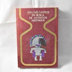 Libros de segunda mano: EN BUSCA DE ANTIGUOS MISTERIOS, LANDSBURG, ALAN Y SALLY. Lote 161131574