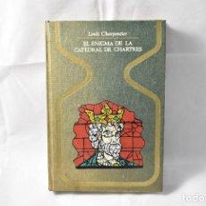 Libros de segunda mano: EL ENIGMA DE LA CATEDRAL DE CHARTRES, CHARPENTIER, LOUIS. Lote 161142162