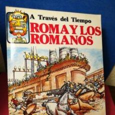 Libros de segunda mano: A TRAVÉS DEL TIEMPO - ROMA Y LOS ROMANOS - PLESA SM, 1977. Lote 161162541
