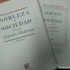 Libros de segunda mano: NOBLEZA Y SOCIEDAD EN LA ESPAÑA MODERNA (DOS TOMOS) - MARÍA CARMEN IGLESIAS. Lote 161165486