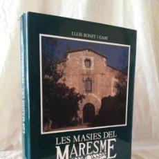 Libros de segunda mano: LES MASIES DEL MARESME - LLUIS BONET - FOTOGRAFIAS DE EPOCA.. Lote 161168114