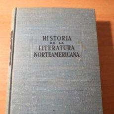 Libros de segunda mano: HISTORIA DE LA ,LITERATURA NORTEAMERICANA. Lote 161172790
