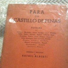 Libros de segunda mano: PARA UN CASTILLO DE PENAS 1941. Lote 161178606