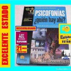 Libros de segunda mano: PSICOFONÍAS - ¿QUIÉN HAY AHÍ? - PEDRO AMORÓS SOGROB - ENIGMAS - MISTERIOS - NOWTILUS - 21 EUROS. Lote 161182994