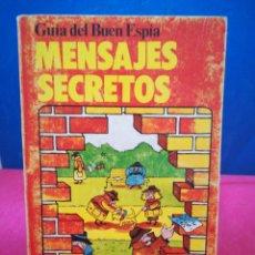 Libros de segunda mano: GUÍA DEL BUEN ESPÍA - MENSAJES SECRETOS - PLESA SM, 1979. Lote 161206094