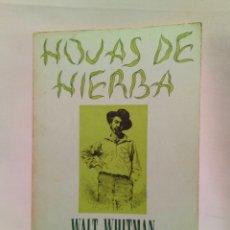 Libros de segunda mano: HOJAS DE HIERBA WALT WHITMAN RARO. Lote 161217357