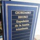Libros de segunda mano: EXPULSIÓN DE LA BESTIA TRIUNFANTE - BRUNO, GIORDANO. Lote 161251822