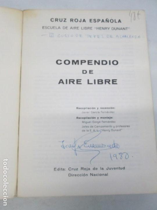 Libros de segunda mano: CRUZ ROJA ESPAÑOLA. ESCUELA DE AIRE LIBRE HENRY DUNANT. COMPENDIO DE AIRE LIBRE. 1980 - Foto 4 - 161275234