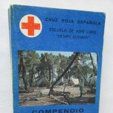 Libros de segunda mano: CRUZ ROJA ESPAÑOLA. ESCUELA DE AIRE LIBRE HENRY DUNANT. COMPENDIO DE AIRE LIBRE. 1980. Lote 161275234