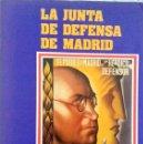 Libros de segunda mano: VV.AA. LA JUNTA DE DEFENSA DE MADRID. NOVIEMBRE 1936-ABRIL 1937. MADRID. 1984.. Lote 161275514