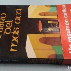 Libros de segunda mano: EL LIBRO DEL MAS ACA - OSCAR CABALLERO - FOTOS INDICE. Lote 161293170