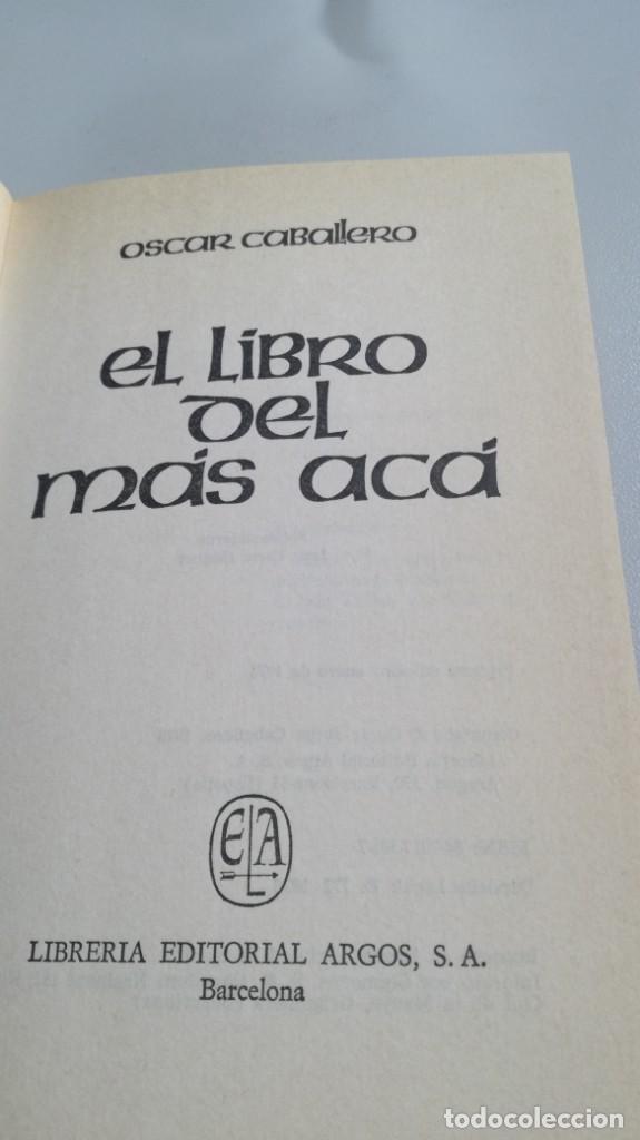 Libros de segunda mano: EL LIBRO DEL MAS ACA - OSCAR CABALLERO - FOTOS INDICE - Foto 4 - 161293170