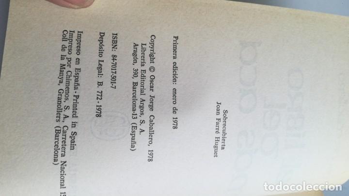 Libros de segunda mano: EL LIBRO DEL MAS ACA - OSCAR CABALLERO - FOTOS INDICE - Foto 5 - 161293170