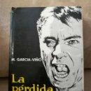Libros de segunda mano: M. GARCIA-VIÑO - LA PÉRDIDA DEL CENTRO - ED. FERMÍN URIARTE 1964. Lote 161297266
